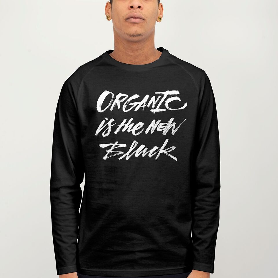 Dedicated Organic Is The New Black